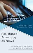 Resistance Advocacy as News