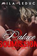 Palace & Soumission