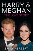 Harry & Meghan - The Love Story
