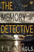 The Memory Detective: A Novel