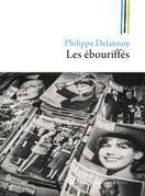 Les ébouriffés: Une jeunesse à Saint-Brieuc sous Pompidou