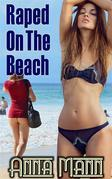 Raped On The Beach