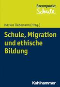 Schule, Migration und ethische Bildung