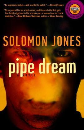 Pipe Dream: A Novel
