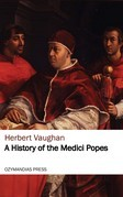 A History of the Medici Popes