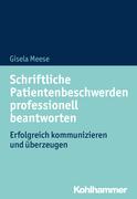 Schriftliche Patientenbeschwerden professionell beantworten