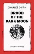 Brood of the Dark Moon