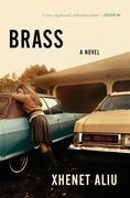 Brass: A Novel
