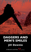 Daggers and Men's Smiles: A Moretti and Falla Mystery