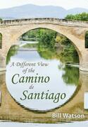 A Different View of the Camino de Santiago