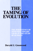 The Taming of Evolution