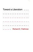 Toward a Liberalism