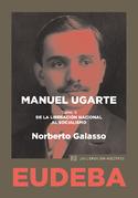Manuel Ugarte. Tomo II