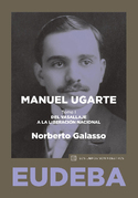 Manuel Ugarte. Tomo I