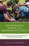Neighborhood Change and Neighborhood Action