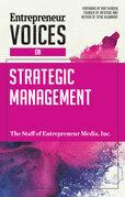 Entrepreneur Voices on Strategic Management