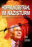 Hoffnungsstrahl im Nazisturm