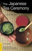 The Japanese Tea Ceremony: Cha-No-Yu