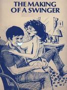 The Making Of A Swinger (Vintage Erotic Novel)