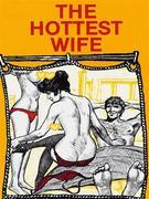 The Hottest Wife (Vintage Erotic Novel)