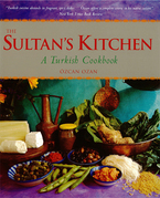 The Sultan's Kitchen: A Turkish Cookbook
