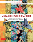 Japanese Paper Crafting: Create 17 Paper Craft Projects & Make your own Beautiful Washi Paper