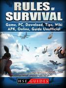 Rules of Survival Game, PC, Download, Tips, Wiki, APK, Online, Guide Unofficial