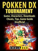 Pokken Tournament DX Game, Characters, Downloads, Cheats, Tips, Game Guide Unofficial