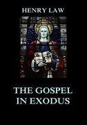 The Gospel in Exodus