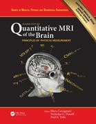 Quantitative MRI of the Brain: Principles of Physical Measurement, Second edition