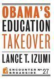 Obama's Education Takeover
