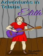 Adventures in Telaria - Elith