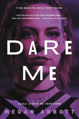 Dare Me: A Novel
