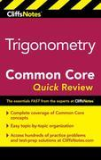 CliffsNotes Trigonometry Common Core Quick Review