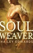 Hailey Edwards - Soul Weaver