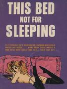 This Bed Not For Sleeping (Vintage Erotic Novel)