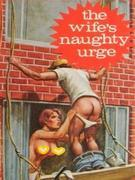 The Wife's Naughty Urge (Vintage Erotic Novel)