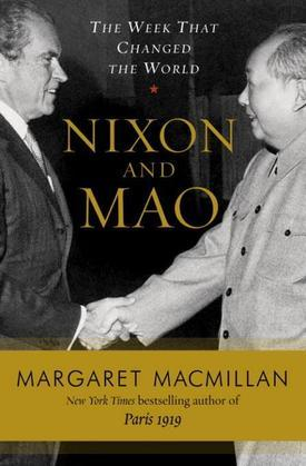 Nixon and Mao: The Week That Changed the World