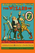 The Illustrated Ozoplaning With The Wizard of Oz