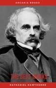 Nathaniel Hawthorne: The Best Works