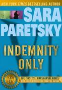 Indemnity Only: 30th Anniversary Edition