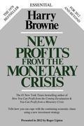 New Profits From The Monetary Crisis