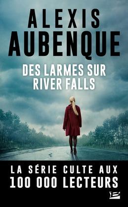 Des larmes sur River Falls
