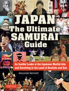 Japan The Ultimate Samurai Guide