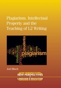 Plagiarism, Intellectual Property and the Teaching of L2 Writing: Explorations in the Detectionbased Approach