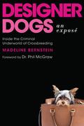 Designer Dogs: An Exposé