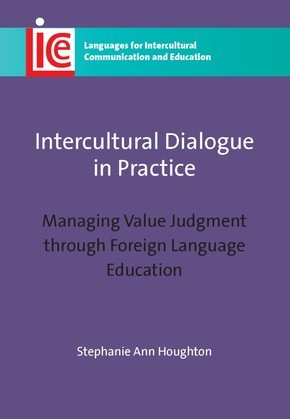 Intercultural Dialogue in Practice: Managing Value Judgment through Foreign Language Education