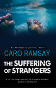 Suffering of Strangers, The