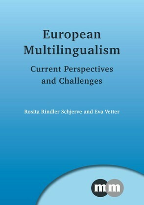 European Multilingualism: Current Perspectives and Challenges