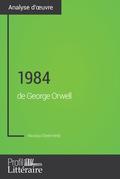 1984 de George Orwell (Analyse approfondie)